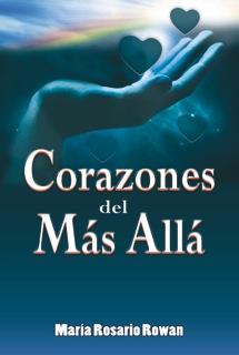 Corazones ♥ del más allá ♥ de María Rosario Rowan (1/4)