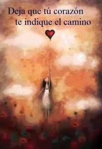 tu corazon indica el camino